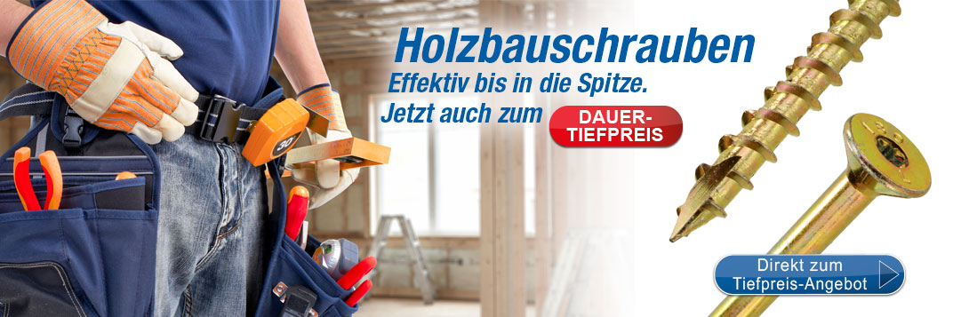 Aktionsbanner Holzbauschrauben Dauertiefpreis