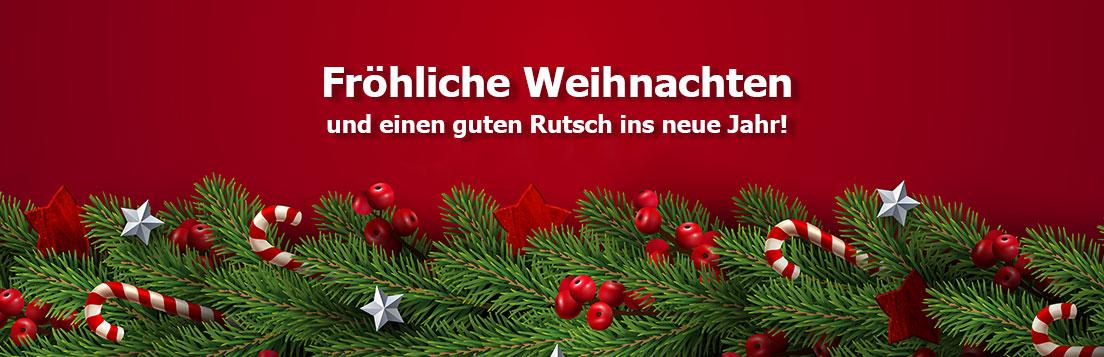 Wir wünschen Ihnen fröhliche Weihnachten und einen guten Rutsch ins neue Jahr!