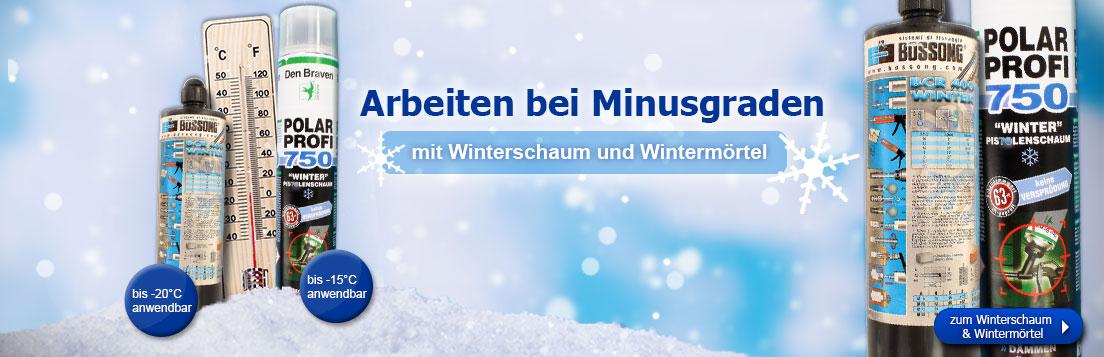 Arbeiten bei Minusgraden mit Winterschaum und Wintermörtel