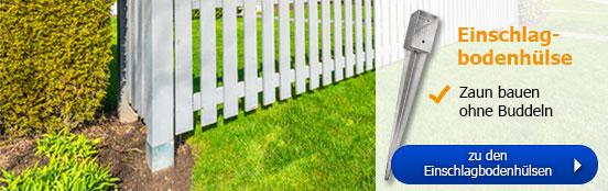 Einschlagbodenhülsen - Zaun bauen ohne Buddeln!