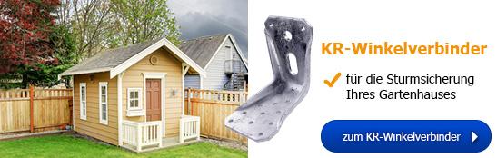 KR-Winkelverbinder - für die Sturmsicherung Ihres Gartenhauses!