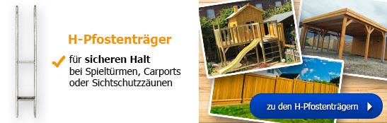 H-Pfostenträger - für sicheren Halt bei Spieltürmen und Co.!