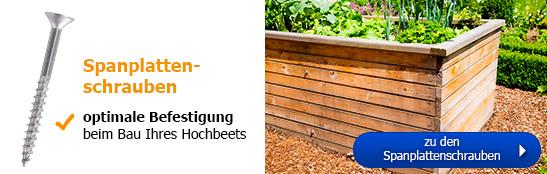 Spanplattenschrauben - optimale Befestigung beim Bau Ihres Hochbeets!